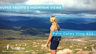 SUPER YACHTS & MOUNTAIN VIEWS - VLOG #22