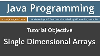 Learn Java Programming - Single Dimensional Array Tutorial