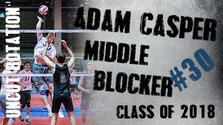 30 adam casper uncut middle blocker class of 2018