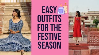 5 EASY LOOKS FOR THE FESTIVE SEASON | Sejal Kumar