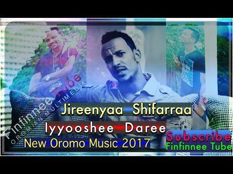 Iyyooshee Daree: Jireenyaa Shifarraa. New Oromo Music Video 2017 ** New Jirenya **Shiferaw
