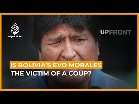 Is Bolivia's Evo Morales The Victim Of A Coup?   UpFront (Feature)