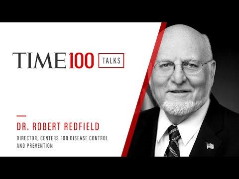 Dr. Robert Redfield   TIME100 Talks