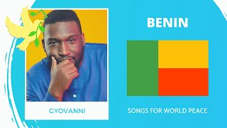 Benin🇧🇯 - Gyovanni - Je Suis Libre - Songs for World Peace 2020
