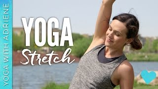 Yoga Stretch - Yoga With Adriene