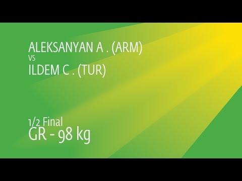 1/2 GR - 98 Kg: A. ALEKSANYAN (ARM) Df. C. ILDEM (TUR) By TF, 9-0