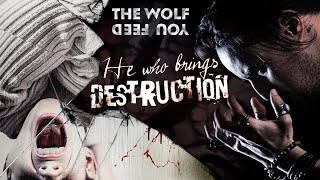 THE WOLF YOU FEED - He Who Brings Destruction (OFFICIAL VIDEO)