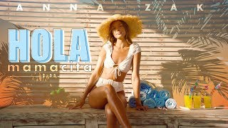 אנה זק - הולה מאמאסיטה | Anna Zak - Hola Mamacita
