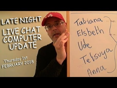 Late Night LIVE English Chat - Mr Duncan - Live chat - Computer repairs update -  HELLO AMERICA !!