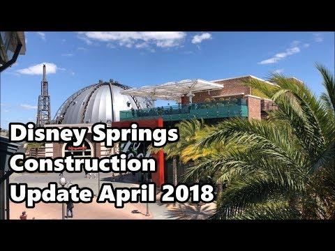 Disney Springs Construction Update (April 2018) | Walt Disney World (4K 60fps)