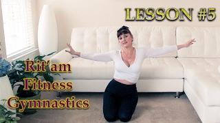 Rit'am Fitness Gymnastics - Урок #5 (Мелодія Мирослава Скорика)