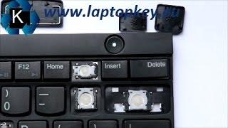 Anleitung wie Einsetzen Einbauen Montieren einzelne Taste in Laptop L430 L530 T430 T530