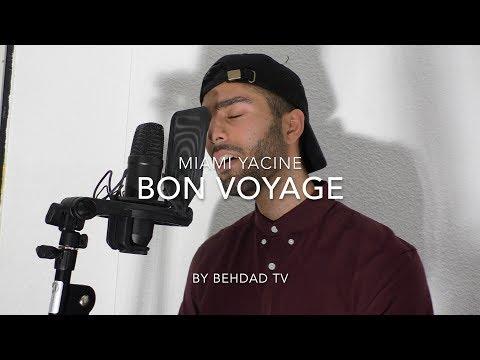MIAMI YACINE - BON VOYAGE prod. by AriBeatz Acoustic Cover - Behdad