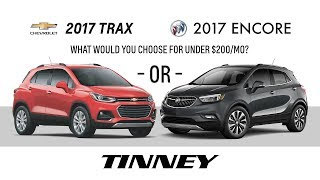 2017 Chevy Trax or 2017 Buick Encore Prices and Deals | Tinney Automotive