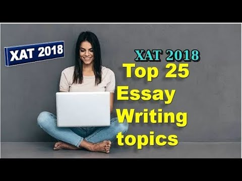 Top 25 Essay Writing topics for XAT 2018 - Must watch