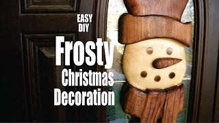 How to make a Frosty Snowman Christmas Decoration