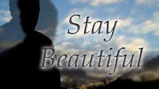 Noah James Hittner - Stay Beautiful (official music video)
