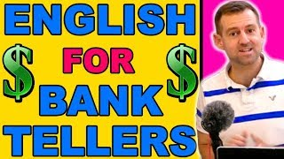 ENGLISH for BANK TELLERS