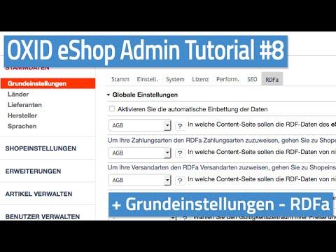 Oxid eShop Admin Tutorial #08 - Grundeinstellungen - RDFa