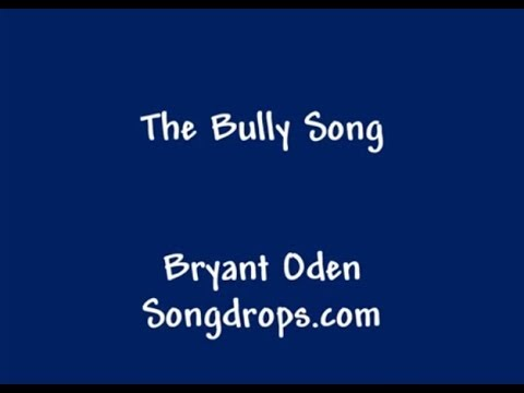 The Bully Song