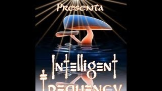 DJ Salva. Intelligent Frequency 2.0•٠•●ૐ●•٠• One year of Beautiful souls