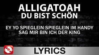 ALLIGATOAH - DU BIST SCHÖN AGGROTV LYRICS KARAOKE (OFFICIAL VERSION)