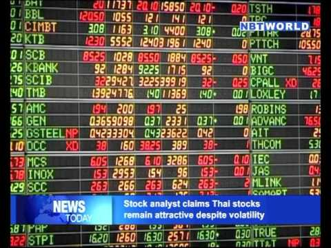 Stock analyst claims Thai stocks remain attractive despite volatility