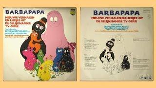 Barbapapa - Nieuwe verhalen en liedjes uit de gelijknamige TV-Serie (1974)