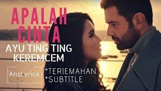 Download Mp3 Apalah Cinta Lirik | Lyrics | Ayu Ting Ting & Keremcem | Terjemahan Indonesi