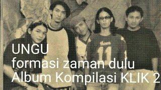 #AlbumKompilasiKlik #2000 #Ungu UNGU - Bunga | Album Kompilasi KLIK! 2000 (HQ Audio)