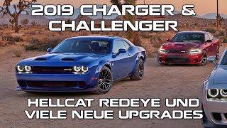 2019 Charger & Challenger - Hellcat Redeye und viele neue Upgrades!