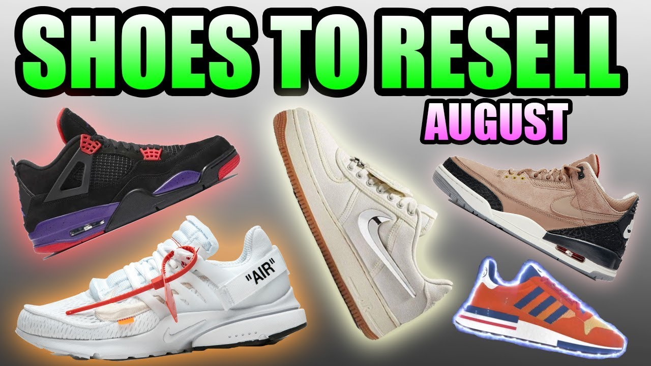 Sneakers To RESELL In AUGUST 2018 ! | Most HYPED Sneaker Releases In August 2018 !