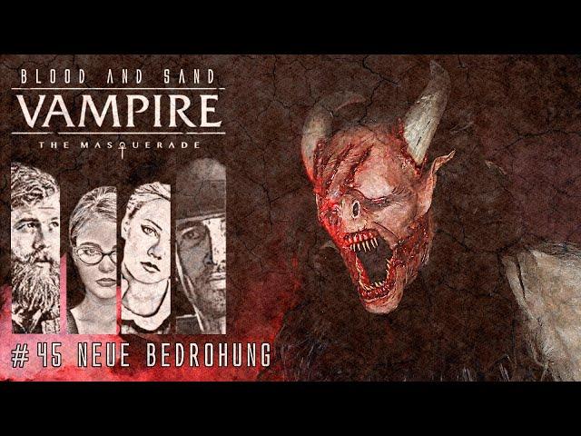 [Vampire V5] Blood and Sand #45 (GER) | Pen and Paper Rollenspiel