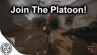 Platoons Bring Us Together | BF1
