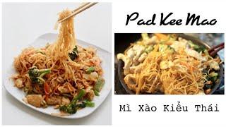 Nấu Gì Hôm Nay? Mì Xào Kiểu Thái Cay Cay Có Ngay ♥ Pad Kee Mao   mattalehang