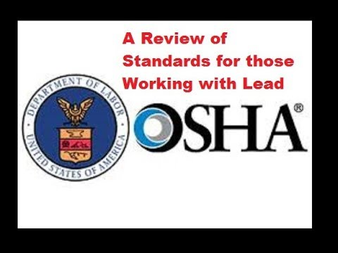OSHA Standards & Current Lead Uses in Real Estate