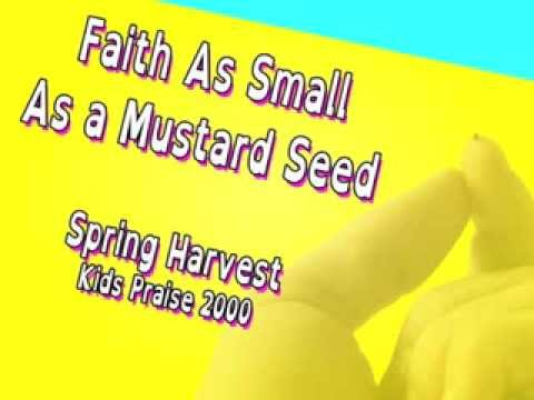 Faith as Small as a Mustard Seed (with Lyrics)