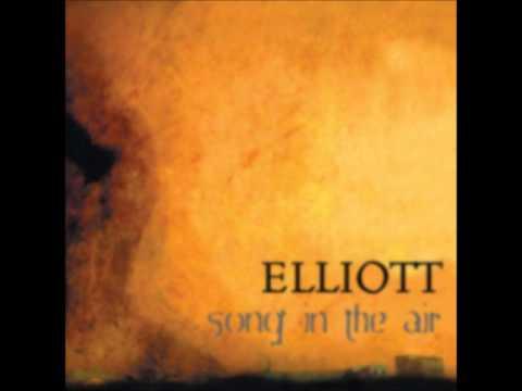 Elliott - Song in the air [2003 Full Album]