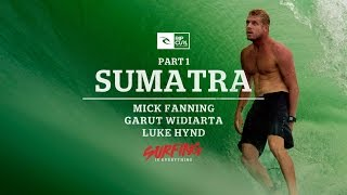 Surfing is Everything: Part 1 Sumatra
