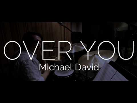 Over You - Michael David Session
