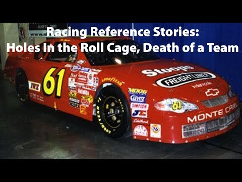 Racing Reference Stories: Holes In the Roll Cage, Death of a Team