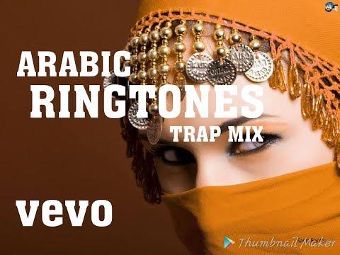 ARABIC RINGTONES TRAP MIX || RINGTONES OF ARABIC SONGS MIX 2019