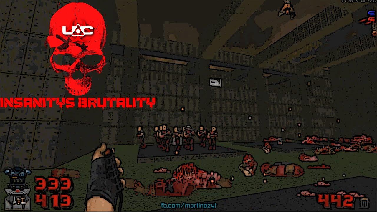 Insanitys Brutality 40 The Ultimate Doom Ii 1 Youtube