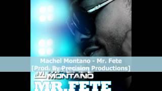 Machel Montano - Mr. Fete [2012 Trinidad Soca]