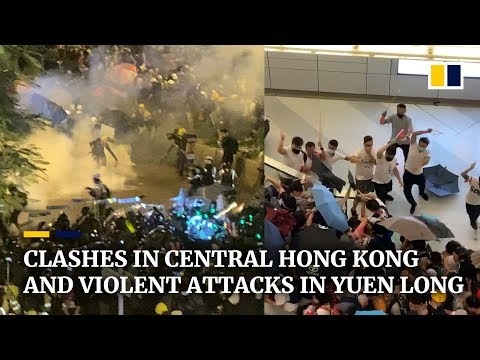Clashes in Central Hong Kong and violent attacks in Yuen Long