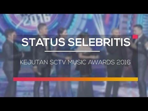 Kejutan SCTV Music Awards 2016  -  Status Selebriti