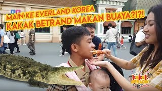 MAIN KE EVERLAND KOREA, KAKAK BETRAND MAKAN BUAYA!?!? - KAKAK BERADIK JUNIOR (Part 3)