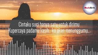 DJ Satu Hati Sampai Mati - MALA AGATHA 2019   Video Lirik
