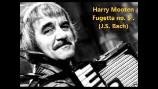 Harry Mooten - Fugetta no. 5 (J.S. Bach)