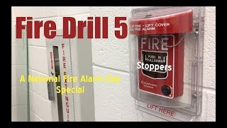 Fire Drill 5 ~ Happy National Fire Alarm Day!